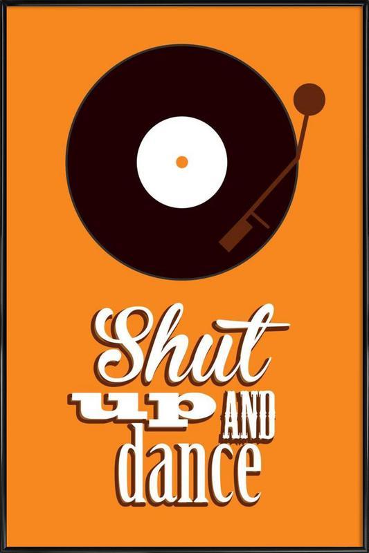 Shut Up ingelijste poster