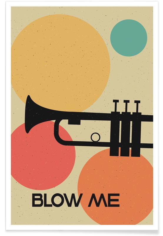 Retro, Jazz, Blow Me Poster
