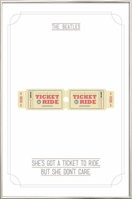 She's Got a Ticket to Ride Poster in Aluminium Frame