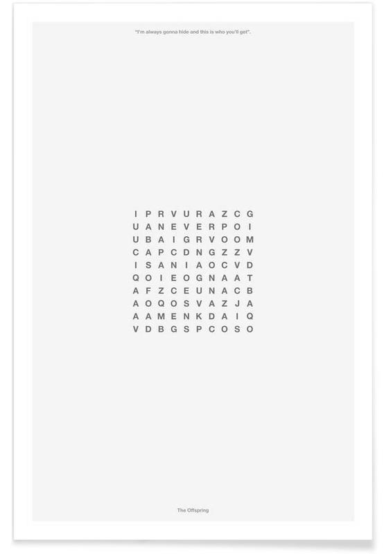 Alphabet et lettres, Noir & blanc, You never gonna find me affiche
