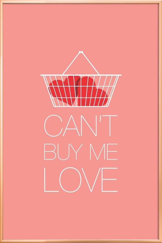 Can't Buy Me Love -Poster im Alurahmen