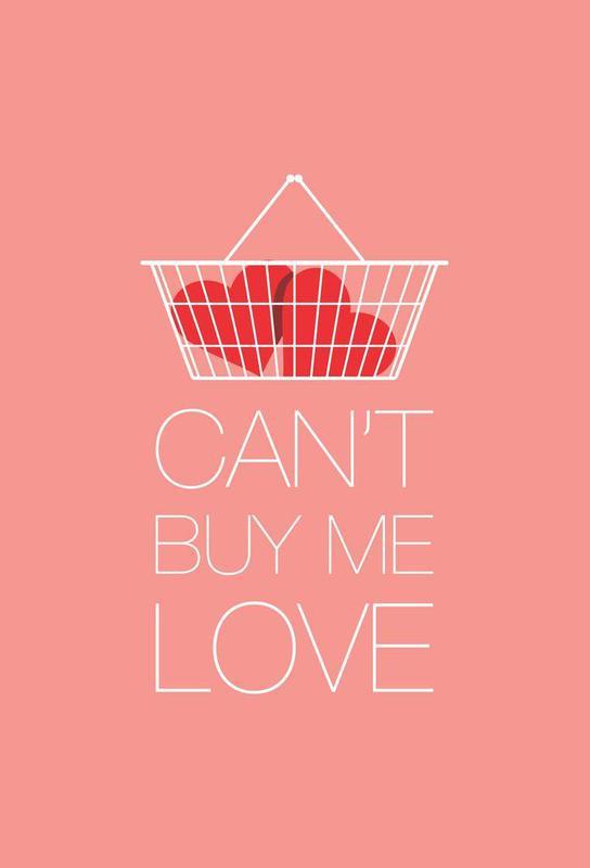 Can't Buy Me Love Aluminium Print