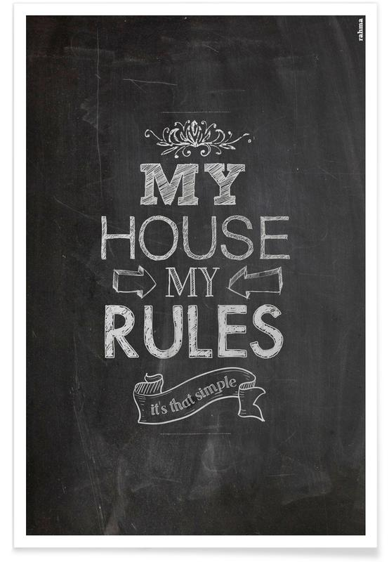 , My house, my rules affiche