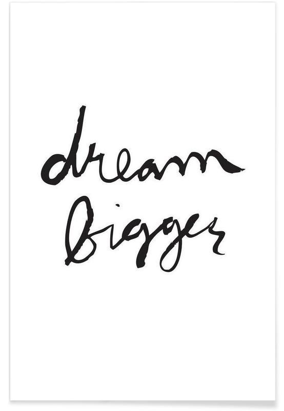 Noir & blanc, Motivation, Dream Bigger affiche