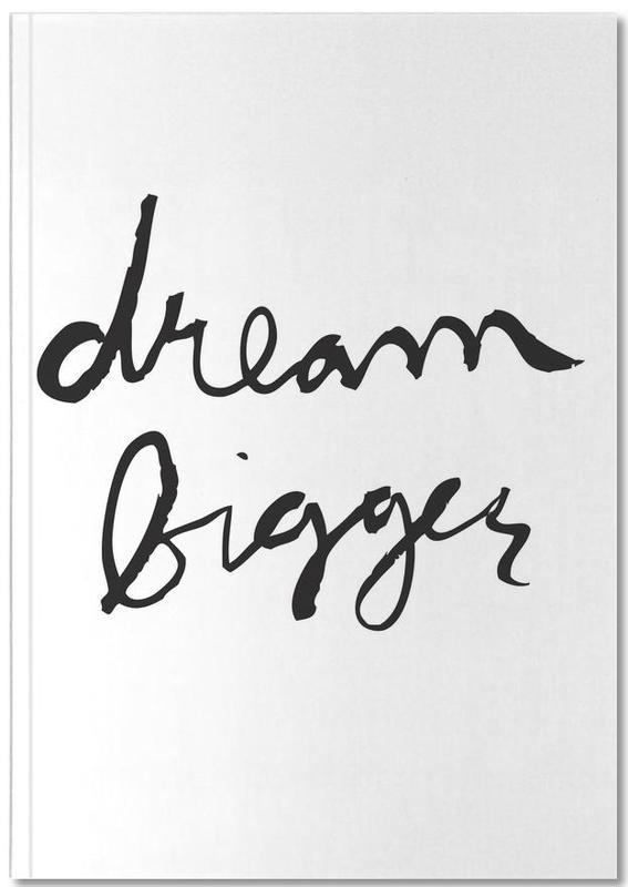 Schwarz & Weiß, Motivation, Dream Bigger Notebook