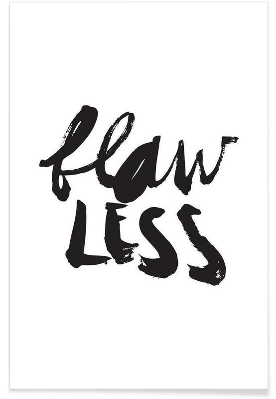 Noir & blanc, Citations et slogans, Flawless affiche
