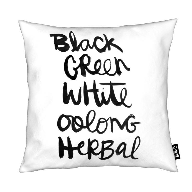 Noir & blanc, Citations et slogans, Tea coussin
