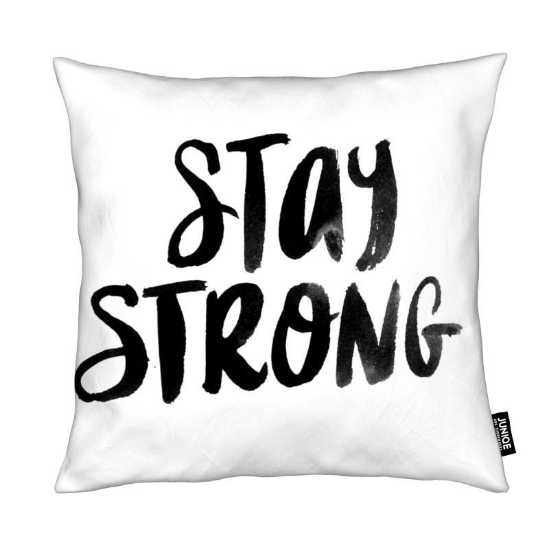 Noir & blanc, Citations et slogans, Motivation, Stay Strong coussin