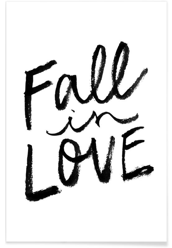 Anniversaries & Love, Valentine's Day, Black & White, Love Quotes, Quotes & Slogans, Fall In Love Poster