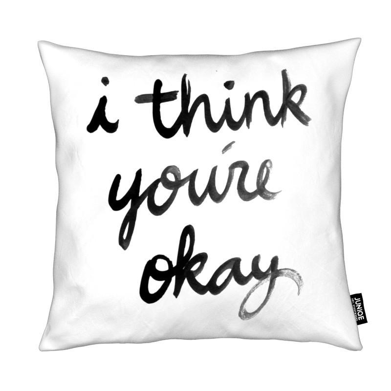 Noir & blanc, Citations et slogans, Motivation, Youre Okay coussin