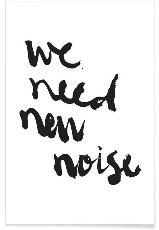 Noir & blanc, Citations et slogans, New Noise affiche