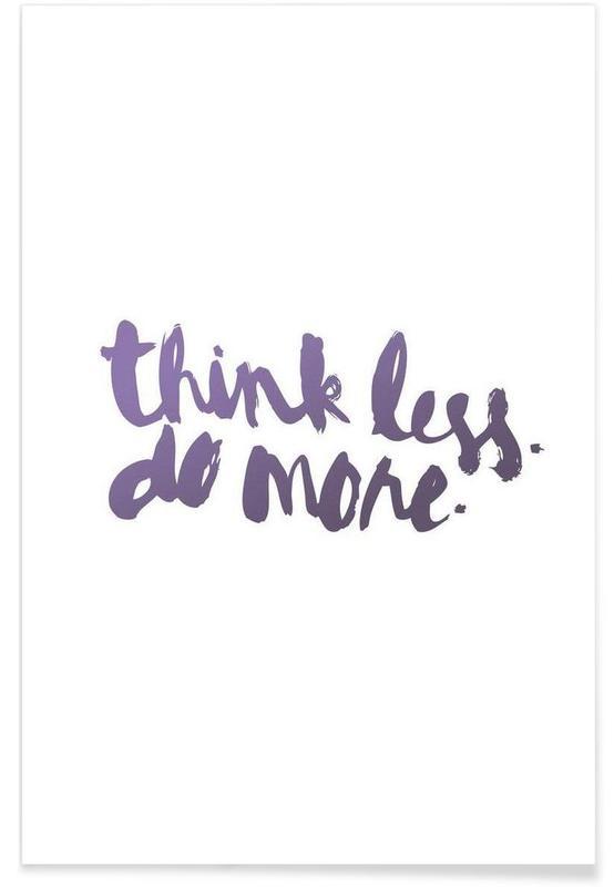 Citations et slogans, Think Less affiche