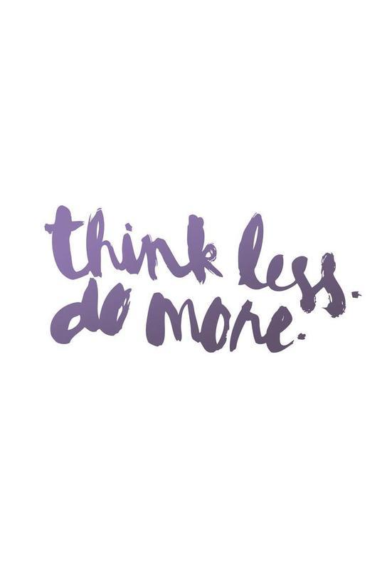 Think Less alu dibond