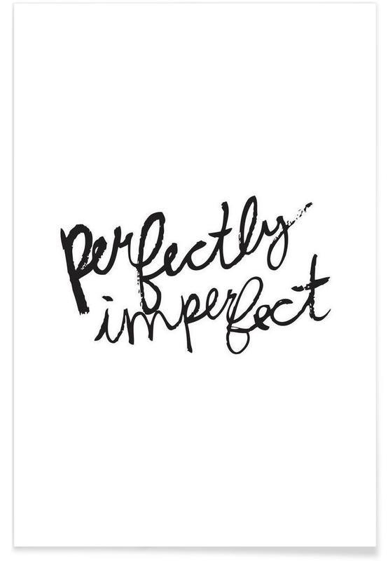 Noir & blanc, Motivation, Citations et slogans, Perfectly Imperfect affiche