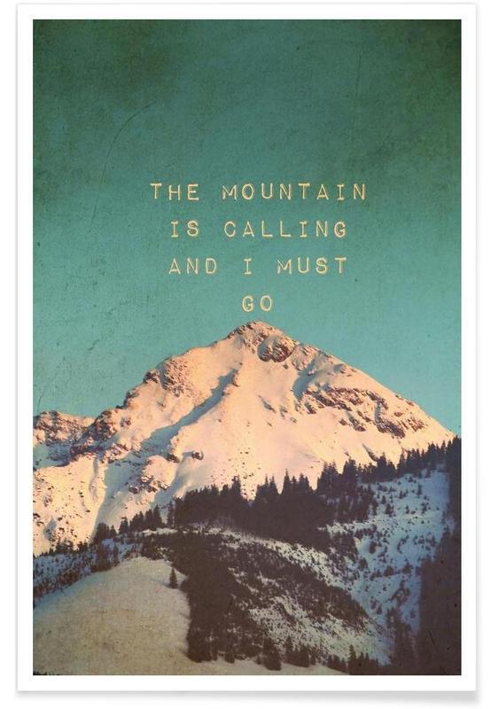 Montagnes, Motivation, Mountain Is Calling affiche