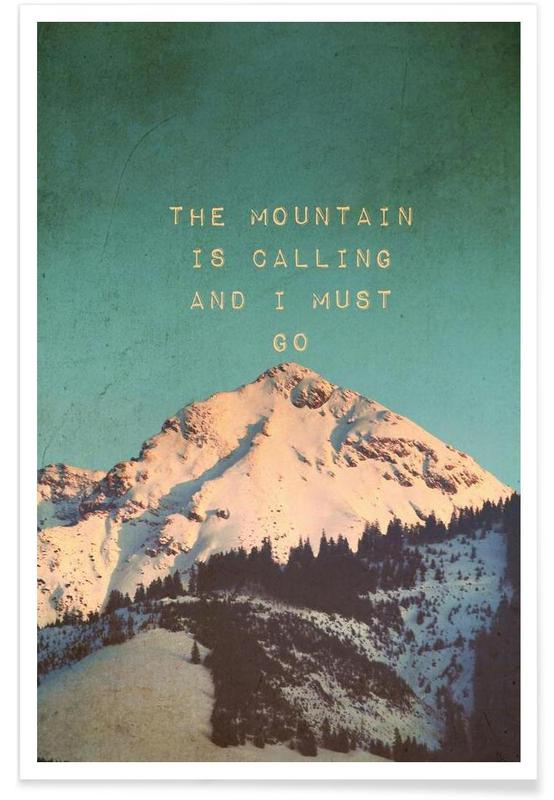 Bjerge, Motiverende, Mountain Is Calling Plakat