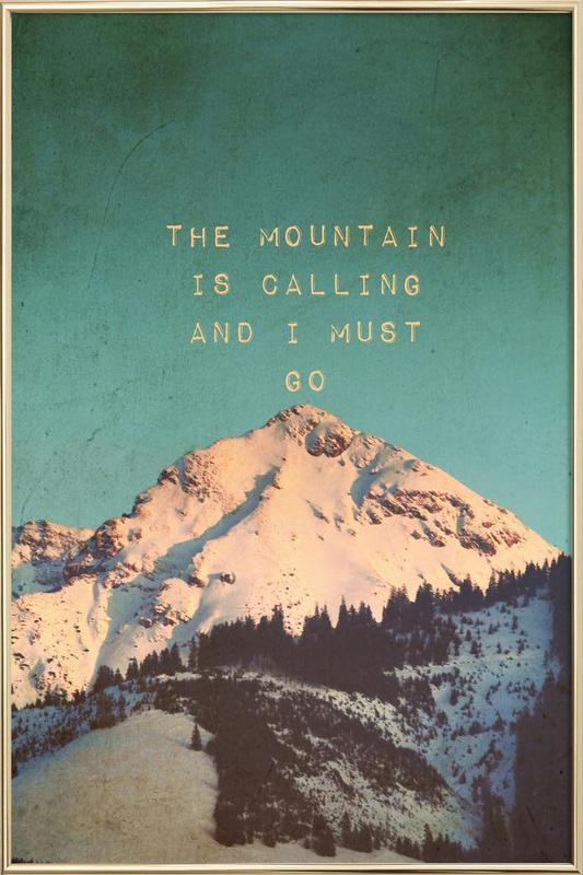 Mountain Is Calling Poster in Aluminium Frame