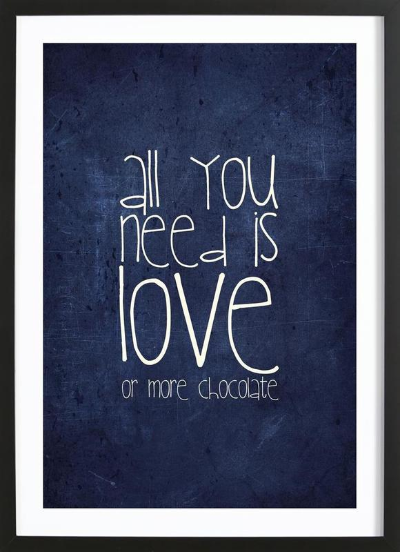 All you need is love & chocolate Framed Print