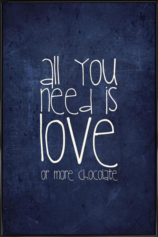 All you need is love & chocolate ingelijste poster