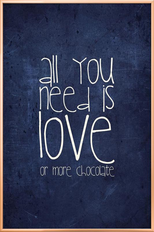 All you need is love & chocolate Poster in Aluminium Frame