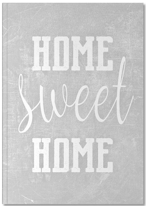 Crémaillères, Citations et slogans, Home Sweet Home Notebook
