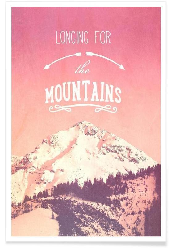 Voyages, Montagnes, Citations et slogans, LONGING FOR THE MOUNTAINS affiche