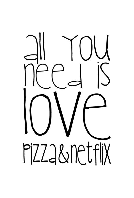 All You Need And Pizza And Netflix Aluminium Print