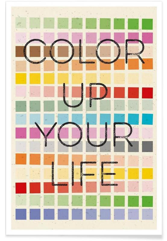 Motivation, Citations et slogans, Color up your life affiche