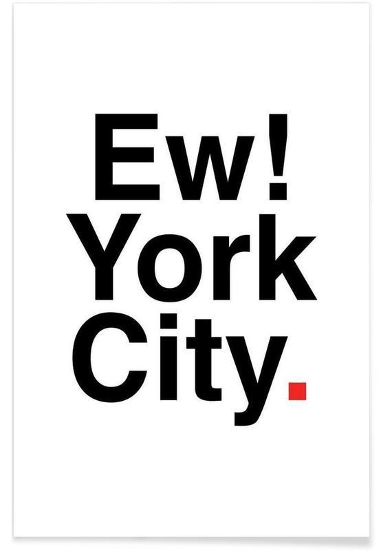Citations et slogans, Ew York City affiche