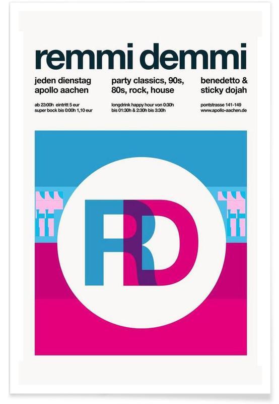 Remmi Demmi Party Poster