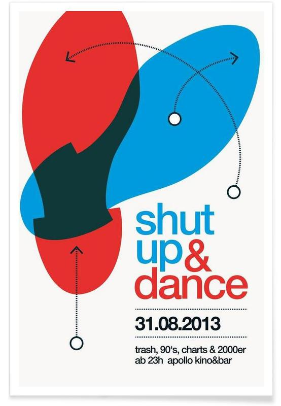 , Shut Up And Dance! affiche