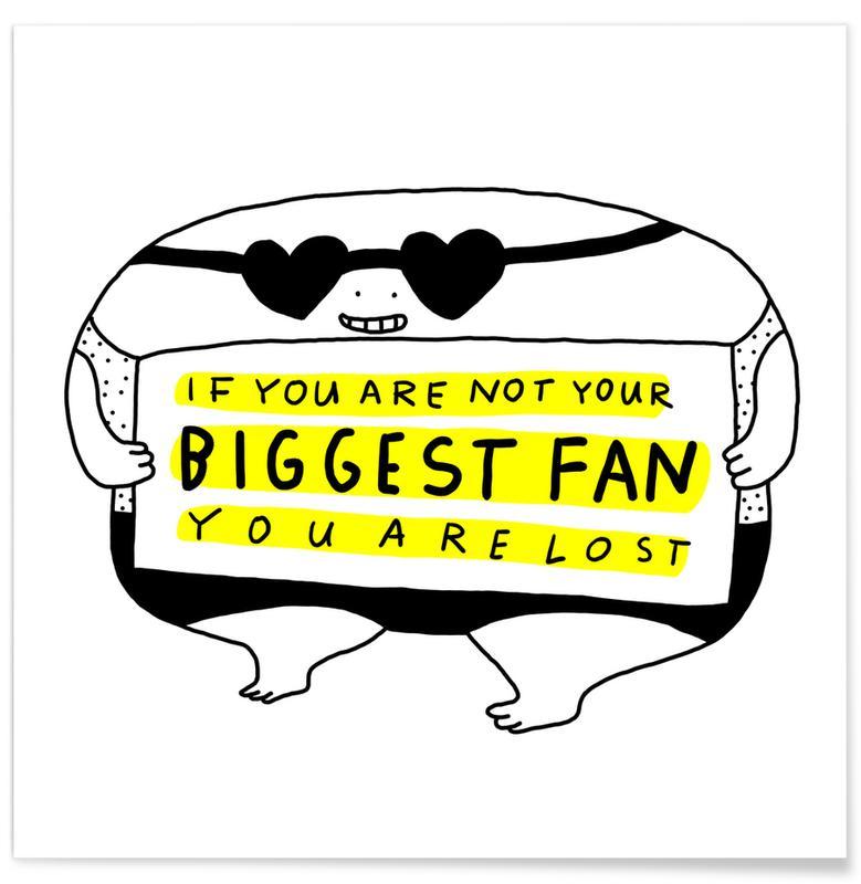 Funny, Motivational, Big Fan Poster
