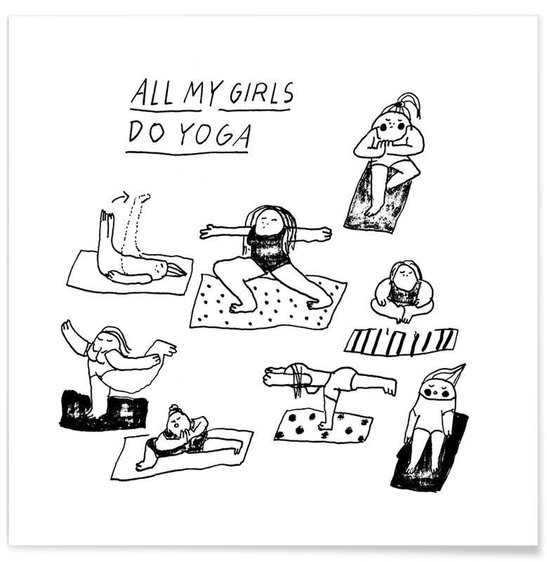 Funny, Black & White, Yoga, All My Girls Do Yoga Poster