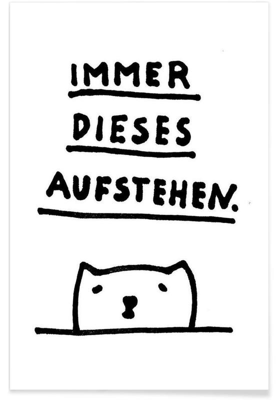 Noir & blanc, Citations et slogans, Aufstehen affiche
