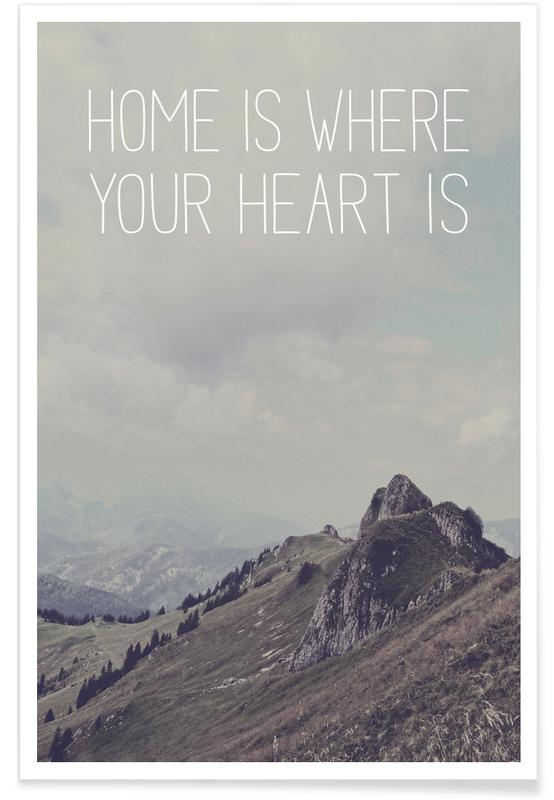 Montagnes, Home Is Where Your Heart Is affiche