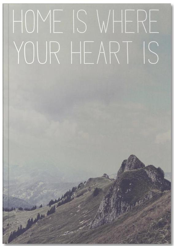 Home Is Where Your Heart Is Notebook