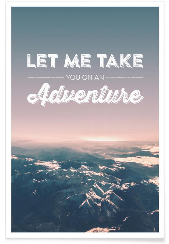 Montagnes, Montagne et citation - Photographie affiche