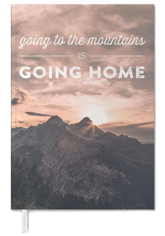 Montagnes, Going to the Mountains is Going Home agenda