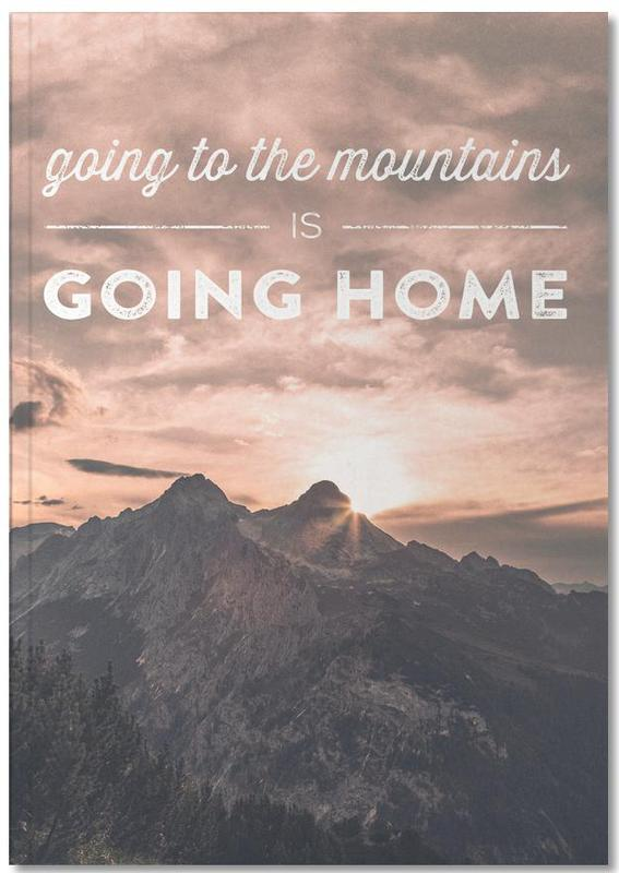 Going to the Mountains is Going Home Notebook