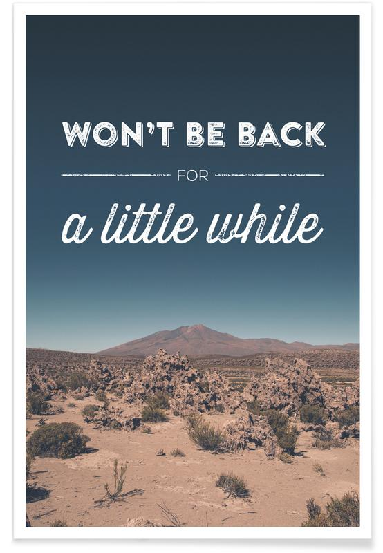 Won't Be Back for a Little While Poster