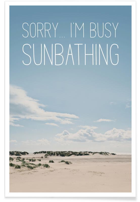 , Sorry… I'm Busy Sunbathing affiche