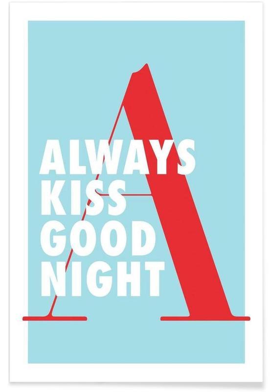 Citations et slogans, Kiss good night affiche