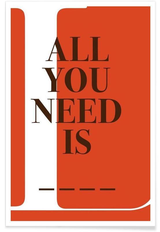 Citations et slogans, All you need affiche