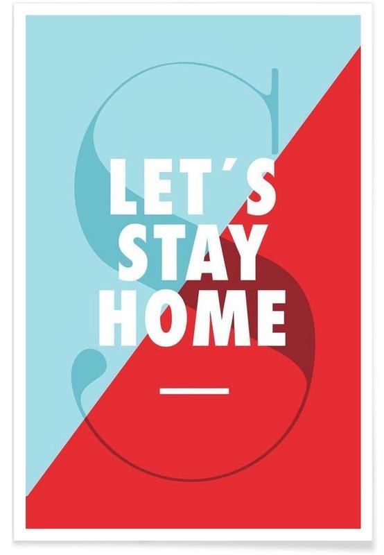 Citations et slogans, Stay home affiche