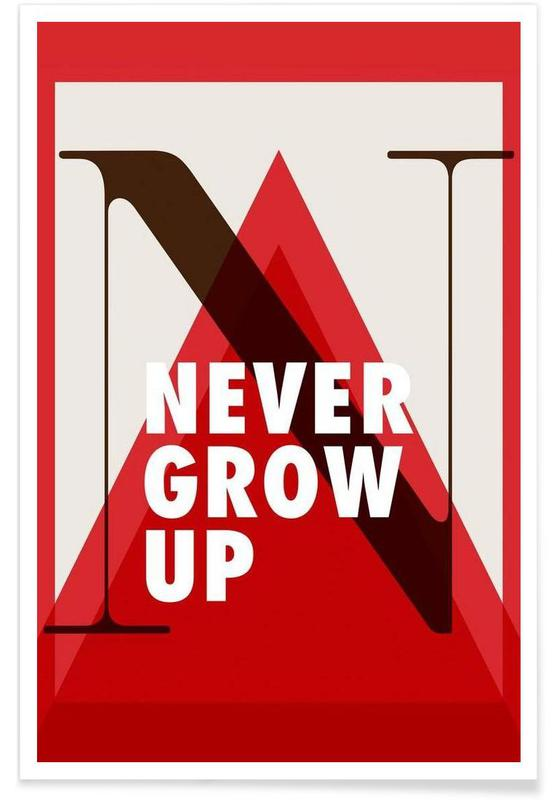 Never grow up poster