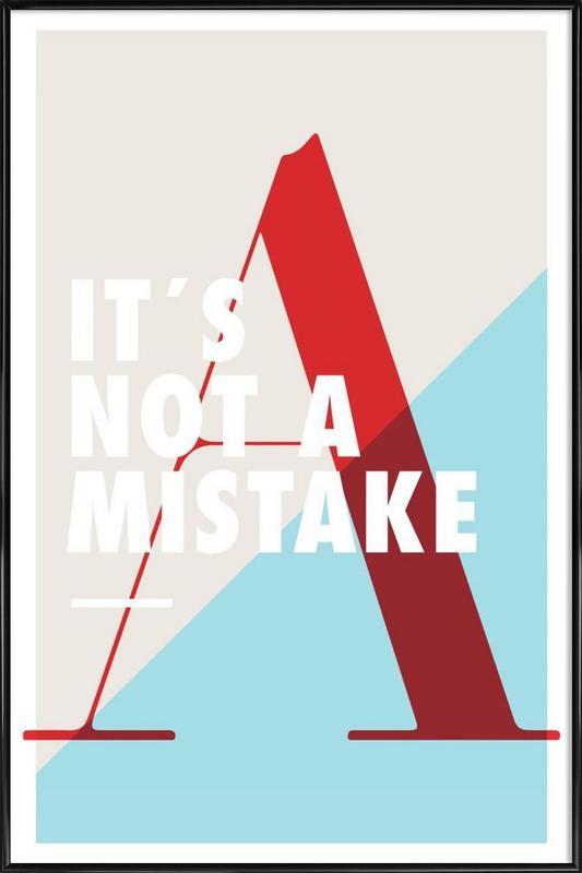 Mistake Framed Poster