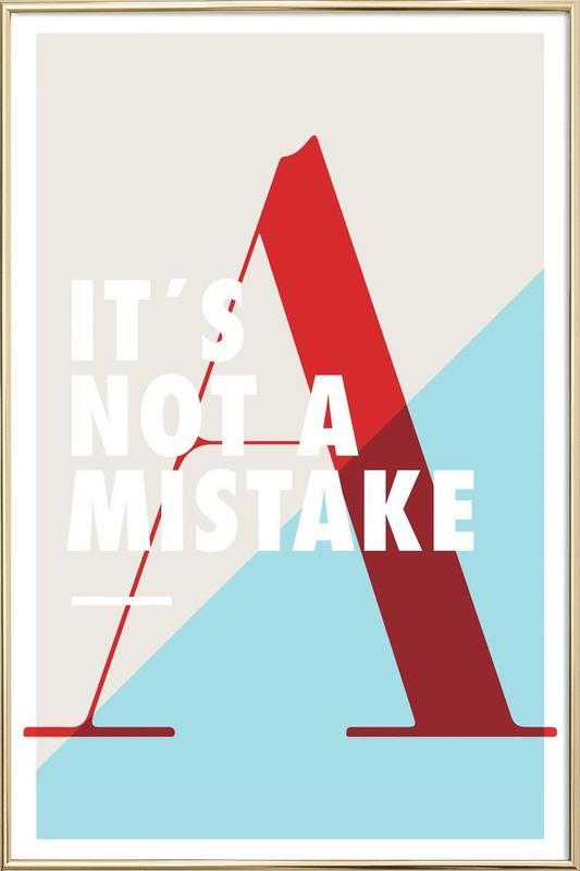 Mistake Poster in Aluminium Frame