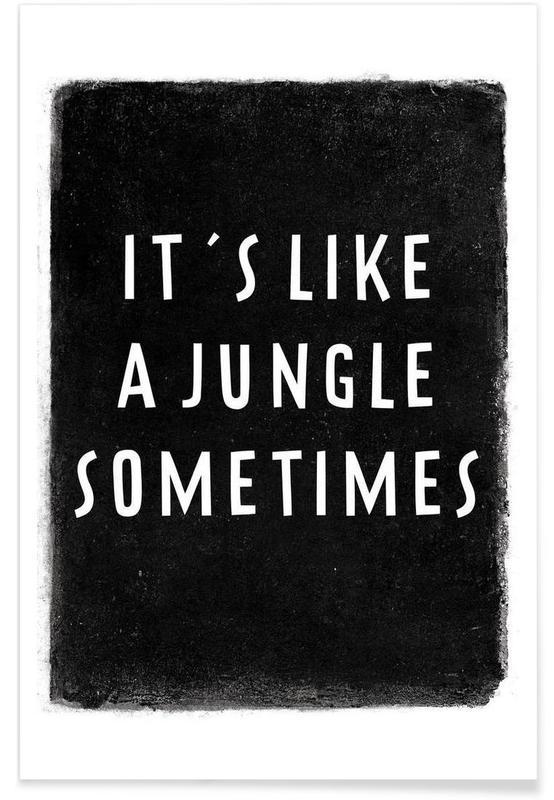 Noir & blanc, Paroles de chansons, It's like a jungle sometimes affiche