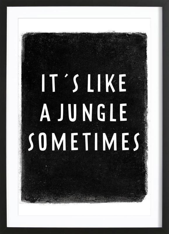 It's like a jungle sometimes Framed Print
