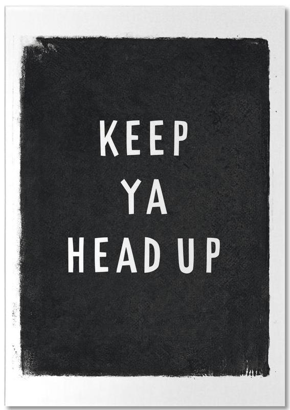 Keep ya head up Notepad
